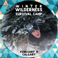 Winter Wilderness Survival Foray - Calgary
