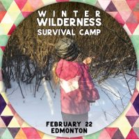 Winter Wilderness Survival Foray - Edmonton